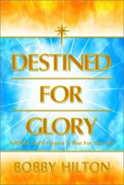 Cover of: Destined for Glory | Bobby Hilton