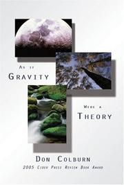 Cover of: As if Gravity Were a Theory | Don Colburn