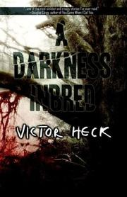 Cover of: A Darkness Inbred | Victor Heck
