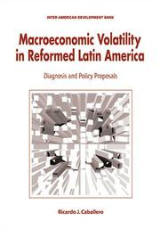 Cover of: Macroeconomic volatility in reformed Latin America: diagnosis and policy proposals