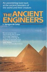 Cover of: The Ancient Engineers | L. Sprague De Camp