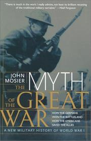 Cover of: The Myth of the Great War | John Mosier