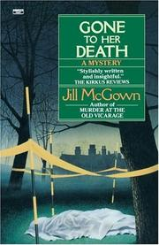 Cover of: Gone to Her Death | Jill Mcgown