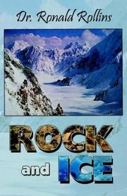 Rock and Ice by Ronald R. Rollins