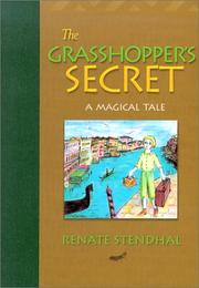 Cover of: The grasshopper's secret | Renate Stendhal