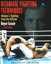 Cover of: Ultimate Fighting Techniques Volume 2 | Royce Gracie