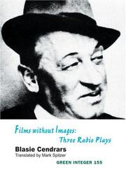 Cover of: Films Without Images: Three Radio Plays (Green Integer)