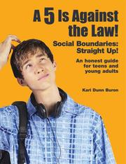 Cover of: A 5 Is Against the Law! Social Boundaries | Kari Dunn Buron