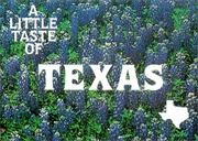 Cover of: A Little Taste of Texas (Flavors of Home) | Barbara Jones