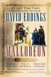 Cover of: The Malloreon, Vol. 1 (Books 1-3): Guardians of the West, King of the Murgos, Demon Lord of Karanda