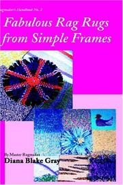 Cover of: Fabulous Rag Rugs From Simple Frames | Diana Blake Gray