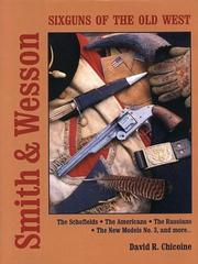 Cover of: Smith and Wesson Six Guns of the Old West