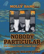 Cover of: Nobody Particular: One Woman's Fight to Save the Bays
