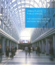 Cover of: Urban Places, Public Spaces | Anthony Belluschi