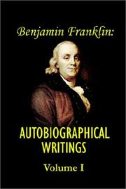 Cover of: Benjamin Franklin's Autobiographical Writings
