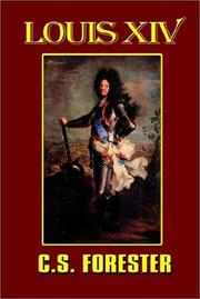 Cover of: Louis XIV, king of France and Navarre