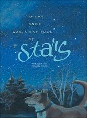Cover of: There Once Was a Sky Full of Stars | Bob Crelin