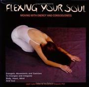 Cover of: Flexing your soul | Jalieh Juliet Milani