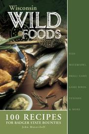 Cover of: Wisconsin Wildfoods | John Motoviloff