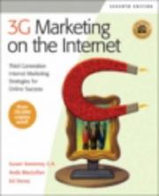 Cover of: 3G marketing on the internet: third generation internet marketing strategies for online success