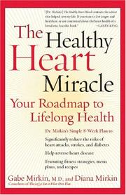 Cover of: The Healthy Heart Miracle | Gabe Mirkin