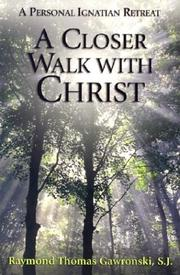 Cover of: A closer walk with Christ