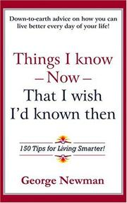 Cover of: Things I Know Now That I Wish I'd Known Then