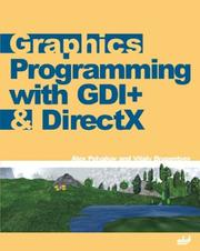 Cover of: Graphics Programming with GDI+ & DirectX | Alex Polyakov