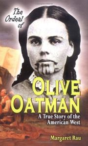 Cover of: The ordeal of Olive Oatman