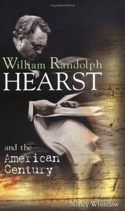 Cover of: William Randolph Hearst and the American century