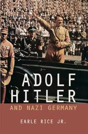Cover of: Adolf Hitler And Nazi Germany (World Leaders)