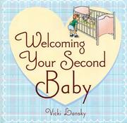 Welcoming Your Second Baby by Vicki Lansky