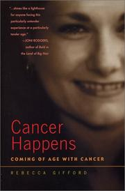 Cover of: Cancer Happens | Rebecca Gifford