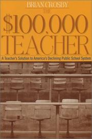 The $100,000 teacher by Brian Crosby