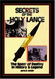 Cover of: Secrets of the Holy Lance | Jerry E. Smith