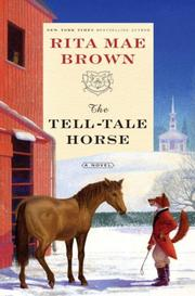 Cover of: The tell-tale horse: a novel