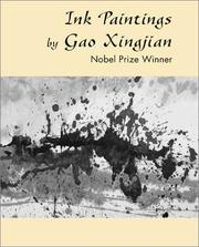 Cover of: Ink Paintings by Gao Xingjian: The Nobel Prize Winner