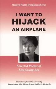 Cover of: I Want to Hijack an Airplane | Kim Seung-Hee
