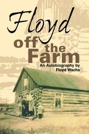 Cover of: Floyd Off the Farm | Floyd Wachs