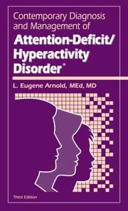 Cover of: Contemporary Diagnosis and Management of Attention-Deficit/Hyperactivity Disorder | L. Eugene Arnold