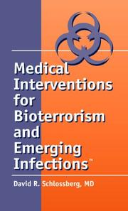 Cover of: Medical interventions for bioterrorism and emerging infections