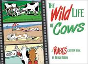 Cover of: The Wild Life of Cows