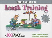 Cover of: Leash Training (Simple Solutions)