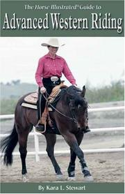 Cover of: Advanced Western Riding (Horse Illustrated Guides) | Kara L Stewart