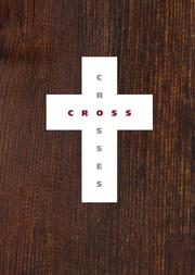 Cover of: Crosses | Francois Robert