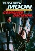Cover of: Command Decision (Vatta's War, Book 4)