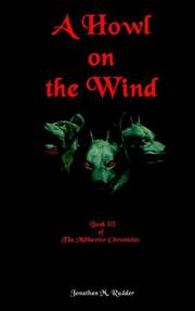 Cover of: A Howl on the Wind | Jonathan M. Rudder