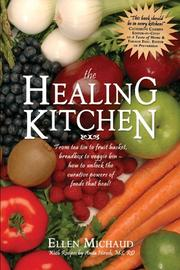 The Healing Kitchen by Ellen Michaud