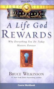 Cover of: A Life God Rewards video course workbook | Global Vision Resources