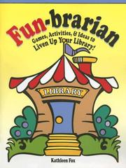 Cover of: Fun-Brarian | Kathleen Fox